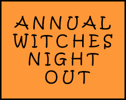 Annual Witches Night Out